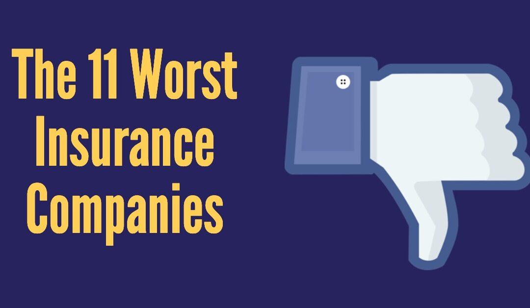 Eleven Terrible Insurance Companies